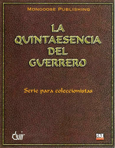La Quintaesencia del Guerrero