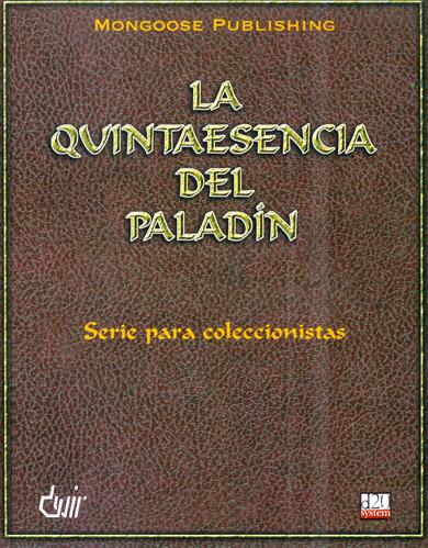 La Quintaesencia del Paladín